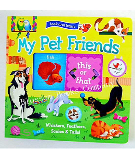 Look and Learn: My Pet Friends